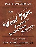 Wood Type: Printing and Bookbinding Materials