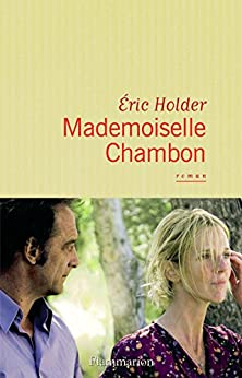 Mademoiselle Chambon (LITTERATURE FRA)