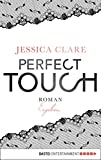 Perfect Touch - Ergeben: Roman (Billionaires and Bridesmaids 3) (German Edition)