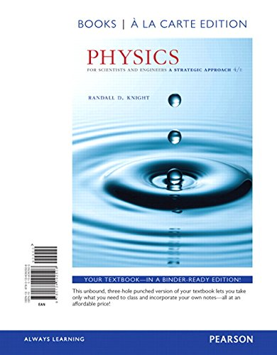 Physics for Scientists and Engineers: A Strategic Approach with Modern Physics, Books a la Carte Edition