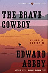 The Brave Cowboy: An Old Tale in a New Time (Harper Perennial Modern Classics) Paperback