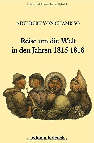 Reise um die Welt in den Jahren 1815-1818