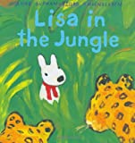 Lisa in the Jungle (Gaspard and Lisa Books)