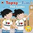 Topsy and Tim: Visit London (Topsy & Tim)