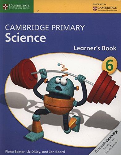Cambridge primary science. Learner's book. Stage 6. Per la Scuola elementare. Con espansione online por Joan Board
