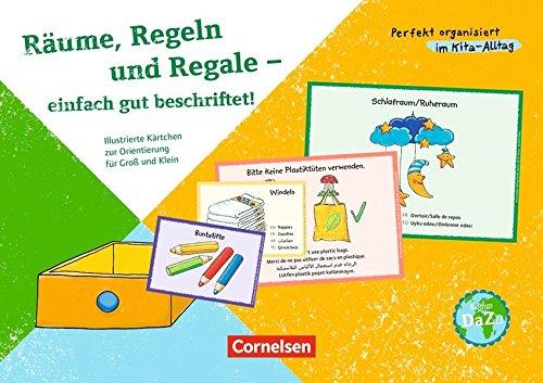 Perfekt organisiert im Kita-Alltag: Räume, Regeln und Regale - einfach gut beschriftet!: Illustrierte Kärtchen zur Orientierung für Groß und Klein. 50 Bildkarten