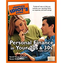 The Complete Idiot's Guide to Personal Finance in your 20's and 30's,3E