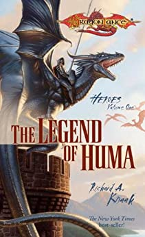 The Legend of Huma: Heroes, Book 1 (Dragonlance: Heroes) by [Knaak, Richard]