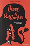 "Afficher ""Vives & vaillantes"""
