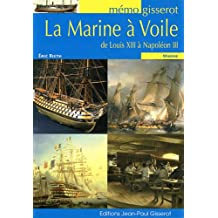 Memo la Marine a Voile de Louis XIII a Napoleon III