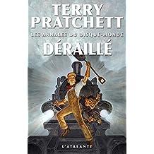 Déraillé: Les Annales du Disque-monde, T40