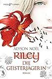 Riley - Die Geisterjägerin: Roman bei Amazon kaufen