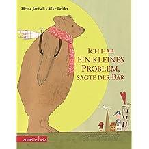 Ich hab ein kleines Problem, sagte der Bär: Geschenkbuch-Ausgabe