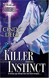 Killer Instinct (Silhouette Bombshell) by Cindy Dees (2004-10-01)