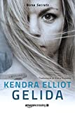Gelida (Bone Secrets Vol. 2)