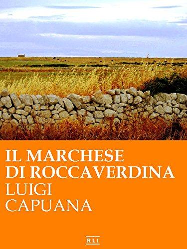 Il Marchese di Roccaverdina (RLI CLASSICI)