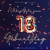 Alles Gute zum 18. Geburtstag: Gästebuch zum Eintragen mit 110 Seiten - Edition Blau Gold