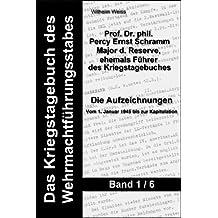 Das Kriegstagebuch des Wehrmachtführungsstabes - Band 1
