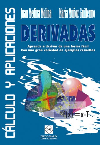 Descargar Libro Derivadas Cálculo y aplicaciones de Juan Medina Molina
