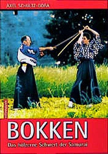 BOKKEN: das Holzschwert der Samurai