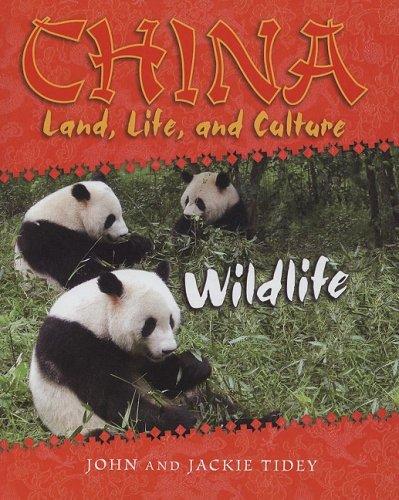 Wildlife (China: Land, Life, and Culture, Band 1) (Wildlife China)
