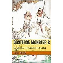 Oosterse Monster 2: Een 4000 jaar oud mysterieus boek uit het oosten