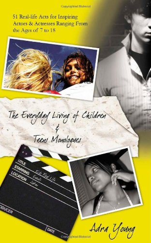 The Every Day Living Of Children and Teens Monologues