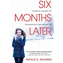 Six Months Later (English Edition)