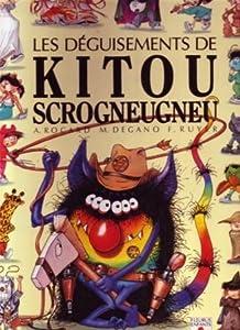 """Afficher """"Les Déguisements de Kitou Scrogneugneu"""""""