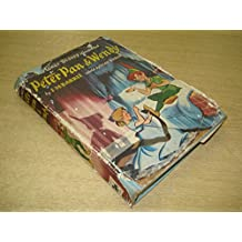 The Walt Disney Illustrated Peter Pan and Wendy ... Retold by May Byron with the approval of the author
