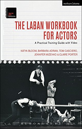 The Laban Workbook for Actors (Theatre Arts Workbooks)