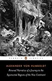Personal Narrative of a Journey to the Equinoctial Regions of the New Continent (Penguin Classics)