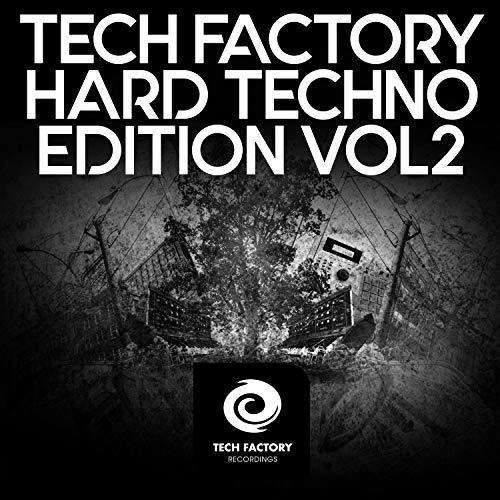 Tech Factory Hard Techno Edition, Vol. 2
