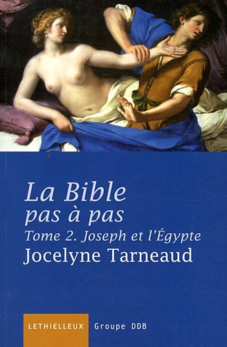 La Bible pas à pas, tome 2: Joseph et l'Egypte par Jocelyne Tarneaud