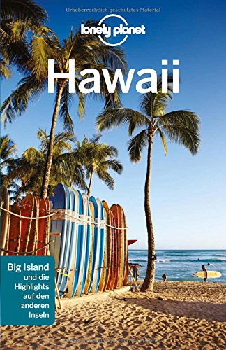 Lonely Planet Reiseführer Hawaii (Lonely Planet Reiseführer Deutsch) (Big Island Von Hawaii)