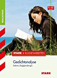 Stark in Deutsch - Realschule - Gedichtanalyse 9./10. Klasse