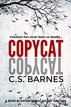 Copycat: a mind blowing mystery thriller by [Barnes, C.S.]