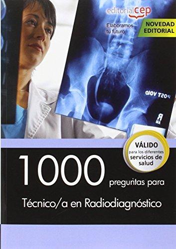 1000 preguntas para Técnico/a en Radiodiagnóstico por AA.VV.