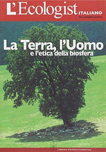 L'ecologist italiano. Terra, l'uomo e l'etica della biosfera: 2