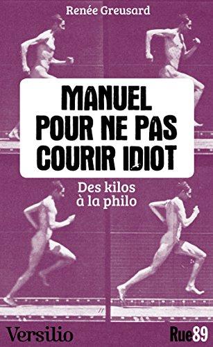 Livres à télécharger sur ipad Manuel pour ne pas courir idiot PDF CHM B00K5SGAOC