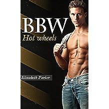 Hot Wheels (BBW Romance And Alpha Males Book 1) (English Edition)