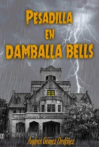 Pesadilla en Damballa Bells (Spanish Edition)