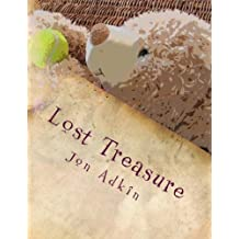 Lost Treasure: The Adventures of Carla Bear. The little bear with a BIG imagination: Volume 1