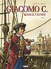 Giacomo C - Retour à Venise - Tome 01