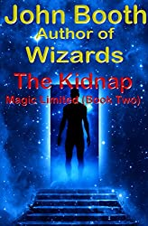 The Kidnap - Magic Limited (Book Two) (English Edition)