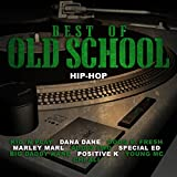Best of Old School Hip-Hop [Explicit]