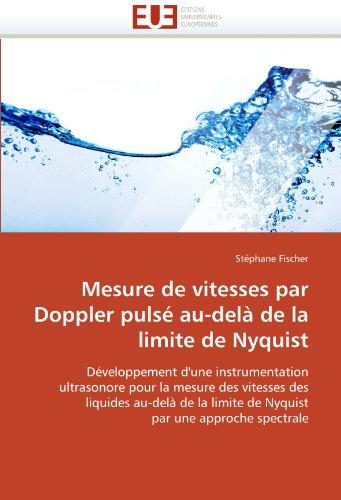 Mesure de vitesses par Doppler pulsé au-delà de la limite de Nyquist par Stéphane Fischer