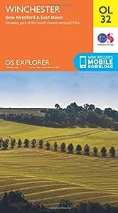 OS Explorer OL32 Winchester, New Alresford & East Meon (OS Explorer Map)