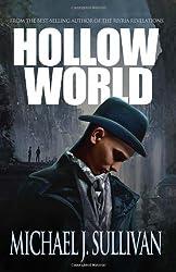 Hollow World by Michael J. Sullivan (2014-04-15)