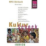Reise Know-How Hörbuch KulturSchock Indien: Alltagskultur, Traditionen, Verhaltensregeln, ...